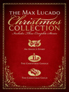 The Max Lucado Christmas Collection (eBook): An Angel's Story; The Christmas Candle; The Christmas Child