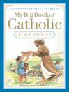 My Big Book of Catholic Bible Stories (eBook)