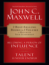 Maxwell 2 in 1 (eBook): Becoming a Person of Influence & Talent is Never Enough