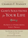 God's Solutions for Your Life (eBook): They Keys to Overcoming Life's Trials
