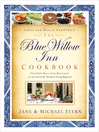 The Blue Willow Inn Cookbook (eBook): Discover Why the Best Small-Town Restaurant in the South is in Social Circle, Georgia