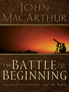 The Battle for the Beginning (eBook)