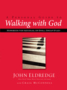 A Personal Guide to Walking with God (eBook): Workbook for Individual or Small Group Study