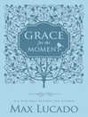 Grace for the Moment - Women's Edition (eBook): Inspirational Thoughts for Each Day of the Year