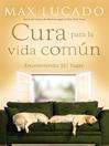 Cura para la vida común (eBook): Encontrando Su lugar