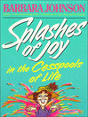 Splashes of Joy in the Cesspools of Life (eBook)