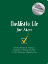 Checklist for Life for Men (eBook): Timeless Wisdom & Foolproof Strategies for Making the Most of Life's Challenges & Opportunities