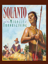Squanto and the Miracle of Thanksgiving (eBook)