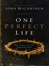 One Perfect Life (eBook): The Complete Story of the Lord Jesus