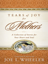 Tears of Joy for Mothers (eBook): A Collection of Stories for Your Heart and Soul