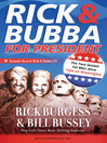 Rick & Bubba for President (eBook): The Two Sexiest Fat Men Alive Take on Washington