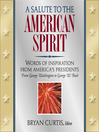 A Salute to the American Spirit (eBook): Words of Inspiration from America's Presidents: From George Washington to George W. Bush