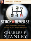 Stuck in Reverse (eBook): How to Let God Change Your Direction