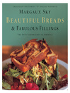 Beautiful Breads & Fabulous Fillings (eBook): The Best Sandwiches in America