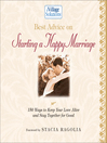 Best Advice on Starting a Happy Marriage (eBook): 150 Ways to Keep Your Love Alive and Stay Together for Good