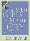 Kissed the Girls and Made Them Cry Workbook (eBook)