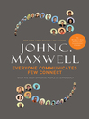 Everyone Communicates, Few Connect (eBook): What the Most Effective People Do Differently