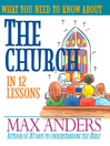 What You Need to Know About the Church in 12 Lessons (eBook)