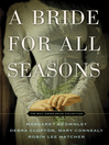 A Bride for All Seasons (eBook): The Mail Order Bride Collection