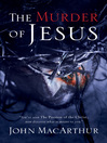 The Murder of Jesus (eBook)