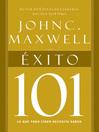 Éxito 101 (eBook): Lo que todo líder necesita saber