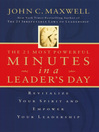 The 21 Most Powerful Minutes in a Leader's Day (eBook): Revitalize Your Spirit and Empower Your Leadership