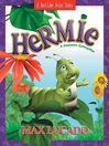 Hermie, a Common Caterpillar (eBook)