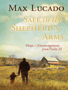 Safe in the Shepherd's Arms (eBook): Hope & Encouragement from Psalm 23