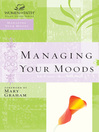 Managing Your Moods (eBook)