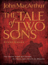 A Tale of Two Sons (eBook): Study Guide