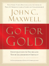 Go for Gold (eBook): Inspiration to Increase Your Leadership Impact
