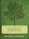 New Christian's Handbook (eBook): Everything Believers Need to Know