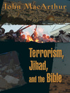 Terrorism, Jihad, and the Bible (eBook)