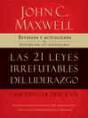 Las 21 leyes irrefutables del liderazgo, cuaderno de ejercicios (eBook)