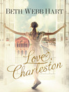 Love, Charleston (eBook): A Novel