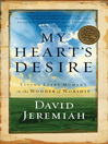 My Heart's Desire (eBook): Living Every Moment in the Wonder of Worship