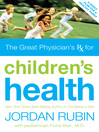 The Great Physician's Rx for Children's Health (eBook)