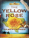 The Yellow Rose (eBook): Lone Star Legacy Series, Book 2