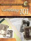 Genealogy 101 (eBook): How to Trace Your Family's History and Heritage