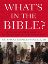 What's In the Bible (eBook): A One-Volume Guidebook to God's Word