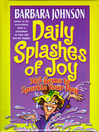 Daily Splashes of Joy (eBook): 365 Gems to Sparkle Your Day