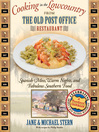 Cooking in the Lowcountry from The Old Post Office Restaurant (eBook): Spanish Moss, Warm Carolina Nights, and Fabulous Southern Food