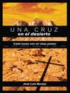 Una cruz en el desierto (eBook)