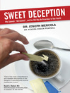 Sweet Deception (eBook): Why Splenda, NutraSweet, and the FDA May Be Hazardous to Your Health