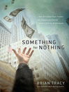 Something for Nothing (eBook): The All-Consuming Desire that Turns the American Dream into a Social Nightmare