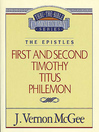 Thru the Bible Volume, 50 (eBook): The Epistles (1 and 2 Timothy / Titus / Philemon)