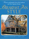 Breakfast Inn Style (eBook): Historic and Romantic Inns of the Southeast and Their Signature Recipes