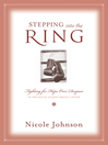 Stepping into the Ring (eBook): Fighting for Hope and Despair in the Battle Against Breast Cancer