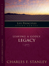 Leaving a Godly Legacy (eBook)