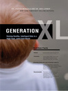 Generation XL (eBook): Raising Healthy, Intelligent Kids in a High-Tech, Junk-Food World